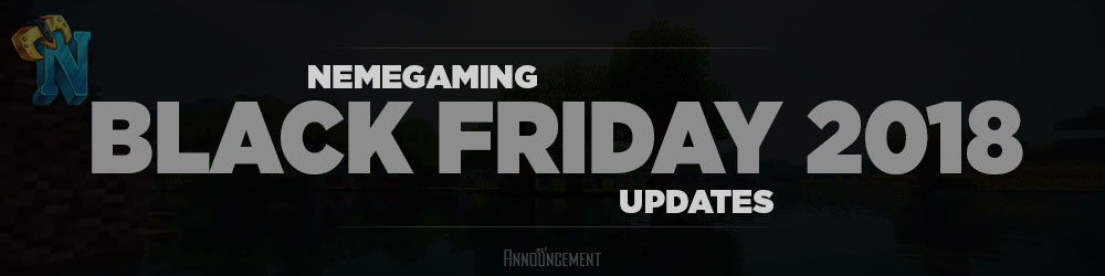 https://nemegaming.com/img/announcements/black-friday-2018-343df1e1e045bdc5cdc9aa3a05c1a25e.jpg