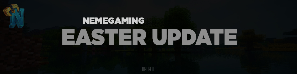 https://nemegaming.com/img/announcements/easter-update-2019-e02ca0cc608a606a4485f0f76bf091e4.jpg