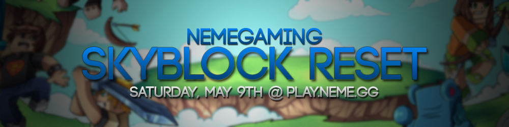 https://nemegaming.com/img/announcements/skyblock-comp-reset-may-2020.jpg