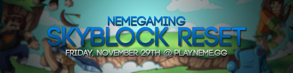 https://nemegaming.com/img/announcements/skyblock-reset-november-2019.jpg
